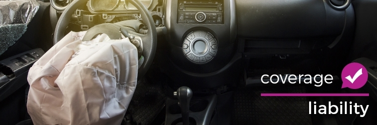 2018 05 29 Liability Coverage Airbag Deployed In Car